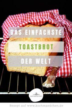 Toastbrot, Toastbrot Rezept, Toastbrot backen, Brot backen