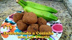 TRUFAS DE BIOMASSA, saudável e revolucionária! [ Descobrindo a Cozinha #...