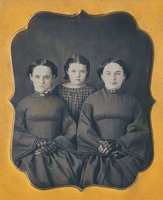 "3 sisters, 6th plate dag  ""Davis Tribe Henniker NH"". The girl on the right looks like the girl who plays Sybil on Downton Abbey!"