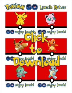 Pokemon GO Lunch Notes Free Printable Download - Click here to download these free Pokemon GO lunch box notes.