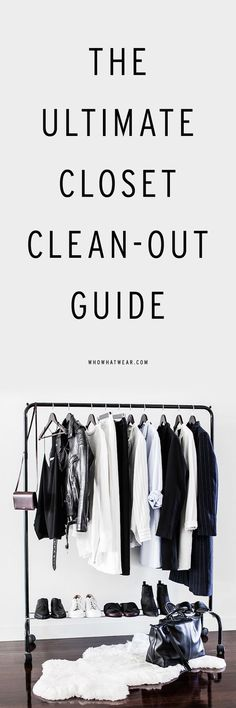 The ultimate closet clean-out guide