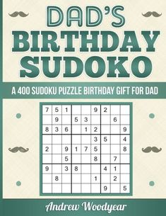 Dads Birthday Sudoku A 400 Puzzle Gift For Dad Volume 1