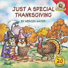 Little Critter: Just a Special Thanksgiving by Mercer Mayer - New to our Children's Library Thanksgiving Day Football, Thanksgiving Books, Thanksgiving Pictures, Thanksgiving Activities, Fall Pictures, Fall Books, Mercer Mayer, Wiggles Birthday, Fun Illustration