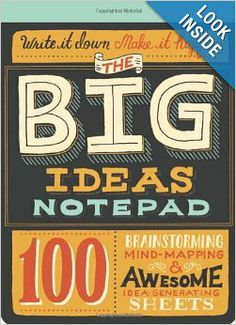 The Big Ideas Notepad: 100 Brainstorming, Mind-Mapping & Awesome Idea-Generating Sheets: Mary Kate McDevitt: 9781452114149: Amazon.com: Book... books, idea notepad, big idea, kate mcdevitt, paper, gifts, mari kate, gift idea, design