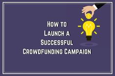 How to Launch a Successful Crowdfunding Campaign | Social Quant - Twitter Growth Done Right
