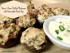 Bacon & Onion Stuffed Mushrooms with Horseradish Ranch Dip