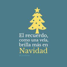 """""""El recuerdo, como una vela, brilla más en #Navidad"""". #Citas #Frases @candidman"""