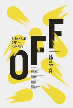Biennale OFF - Zeitgenössische Kunst / Rennes - Yunnica Poster Layout Design, Graphic Design Layouts, Graphic Design Posters, Graphic Design Typography, Web Design, Graphic Design Illustration, Graphic Design Inspiration, Japanese Typography, Poster Designs