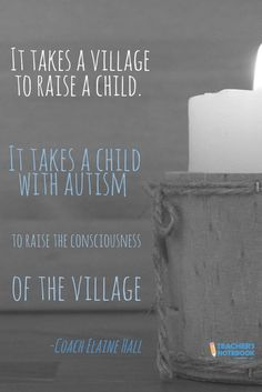 April is Autism Awareness Month. We found this quote that was too good not to share.