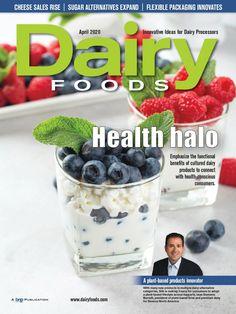 DairyFoods April 2020 Sugar Alternatives, November 2013, Food Industry, Base Foods, Plant Based Recipes, Magazines, Breakfast, Health, Journals