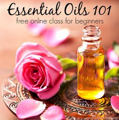 Essential Oils 101 - FREE Online Class