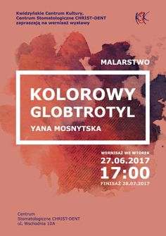 Wystawa KOLOROWY GLOBTROTYL - Yana Mosnytska, 27.06.2017 r.