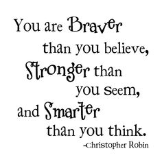 I know this is a Winnie the Pooh quote, but I think it fits any nursery theme