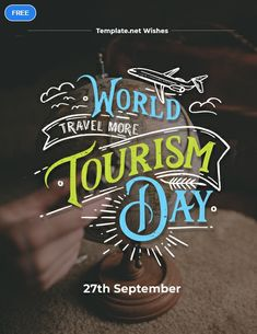 Free World Tourism Day Greeting Card Template Psd Greeting Card Template Card Sayings Greeting Cards
