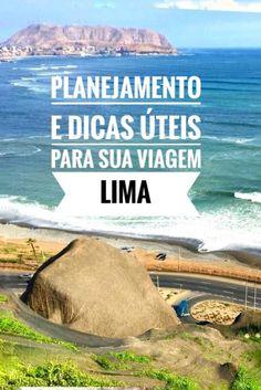 Você está programando uma viagem para Lima no Peru? Neste post a gente ajuda você no planejamento com várias dicas úteis. http://viajantemovel.com.br/pt/planejamento-e-dicas-uteis-para-viagem-a-lima/