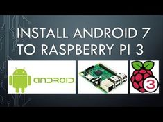 How to Android 7 to Raspberry Pi 3 Step by Step (part 1/2) - YouTube