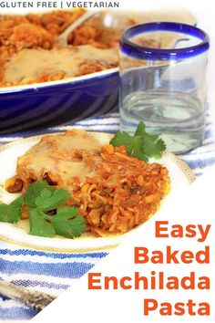 This baked enchilada pasta is an easy, delicious twist on traditional enchiladas. It's vegetarian and gluten free, and hands on time is only 20 minutes~perfect for a busy weeknight dinner! #bakedpasta #vegetarianrecipes #easydinner