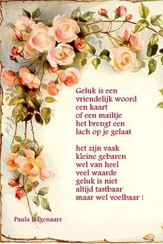 Gedichten Paula Hagenaars Dutch Quotes, Love Life Quotes, Word Out, Positive Quotes, Positivity, Sayings, Words, Happy, Humor