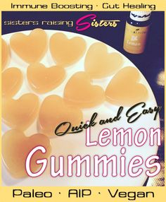 Quick and easy Paleo Lemon Gummies Recipe. Auto-Immune Protocol and Vegan friendly.