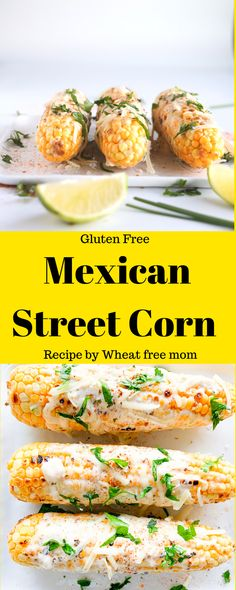 Mexican Street Corn Salad Recipes Gluten Free, Corn Recipes, Mexican Food Recipes, Bbq Corn, Traditional Mexican Food, Mexican Street Corn, Free Summer, Salad Dressing Recipes, Easy Food To Make