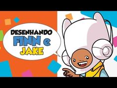 Como desenhar Finn and Jake | How to draw Finn and Jake