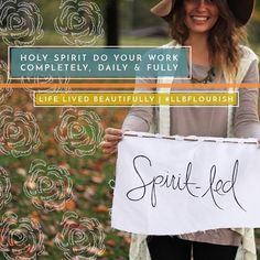 Do you ever forget that the work of the Holy Spirit isn't a one-time fix all that we never have to think about again? I know I have before...