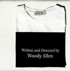 etre cecile written and directed by woody allen t shirt. presque  parisienne