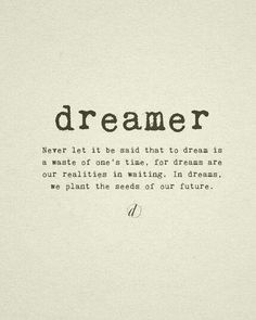 Dreamers of the world, unite!