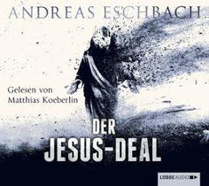Zeit für neue Genres: Rezension: Der Jesus-Deal - Andreas Eschbach