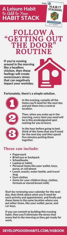 """Productivity tips from habit stacking-- How to create a """"getting out the door"""" routine to make sure your mornings are smooth and easy. 