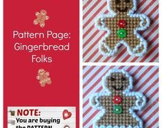 "Plastic Canvas Pattern Page: ""Gingerbread Folks"" designs, graphs and photos, no written instructions) ***PATTERN ONLY! Plastic Canvas Ornaments, Plastic Canvas Tissue Boxes, Plastic Canvas Christmas, Plastic Canvas Crafts, Plastic Canvas Patterns, Gingerbread Ornaments, Gingerbread Man, Poppy Pattern, Canvas Designs"