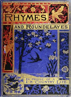 Rhymes and Roundelayes in Praise of a Country Life, 1875.