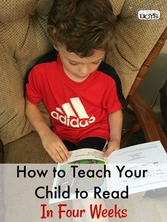 How to Teach Kids to Read in 4 weeks - The Joys of Boys