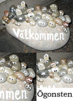 Ögonsten (pun would be lost in translation). Cute painted stones.