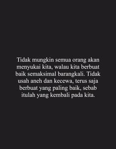 New Quotes Indonesia Perpisahan Teman 51 Ideas New Quotes, Daily Quotes, True Quotes, Words Quotes, Qoutes, Strong Quotes, Positive Quotes, Motivational Words, Inspirational Quotes