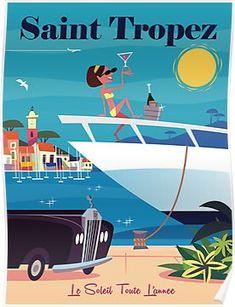'Saint Tropez poster' Poster by Gary Godel Saint Tropez, Famous Structures, French Trip, Poster Poster, Poster Prints, Illustrations Vintage, Juan Les Pins, Art Deco Posters, Classic Cartoons