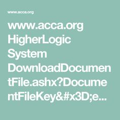www.acca.org HigherLogic System DownloadDocumentFile.ashx?DocumentFileKey=e2b669dd-5bb4-4e8e-a5b5-3339bdb401ac