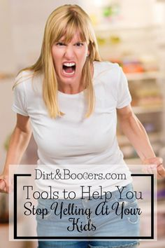 Every mom needs this stop yelling toolbox, full of tips to help you stop yelling once and for all.