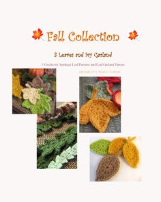 $5.50 3 Autumn leaf & vine crochet patterns