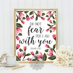 do not fear for I am with you Isaiah 41:10  _____________________________________________________________________  This listing is for an INSTANT DOWNLOAD of the JPG file of this artwork. This is a 300dpi digital file.  SIZE: 8 x 10  * NO PHYSICAL PRODUCT WILL BE SENT. THIS IS A DIGITAL PURCHASE ONLY  WATERMARK WILL NOT appear on final image.. THIS ITEM IS FOR PERSONAL USE ONLY******* ________________________________________________________________________ PLEASE NOTE: -Print does not have…