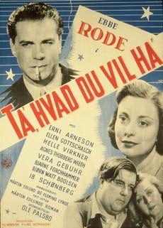 Ta´ hvad du vil ha (1947)