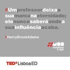 Quem se lembra daquele(a) professor(a) que fez TODA a diferença na sua vida?  O que lhe diria se tivesse oportunidade de o/a reencontrar?  www.tedxlisboa.com #tedxlisboa #tedxlisboaed #mob