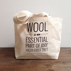 A sturdy, generously sized, canvas tote bag is a thing of great beauty and use. This one — imprinted with an important daily reminder: Wool is an e...