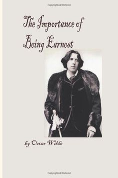 The Importance of Being Earnest by Oscar Wilde, http://www.amazon.co.uk/dp/1479148350/ref=cm_sw_r_pi_dp_xVcusb01MMHEJ
