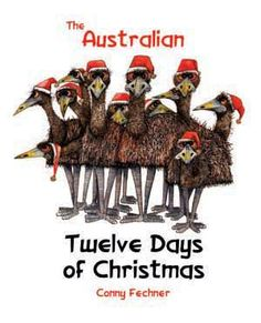 The 12 Days of Christmas Twelve cross-eyed emus, Eleven limping lizards, Ten … – Creative Winter Decors Aussie Christmas, Twelve Days Of Christmas, Beach Christmas, Christmas Books, All Things Christmas, Christmas Time, Christmas Crafts, Xmas, Australian Christmas Cards