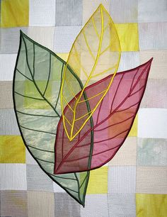 Quilted Leaves - Carol Taylor. The first time I saw this (in a magazine) I purchased organza in every color I thought I might overlay on to a quilt.