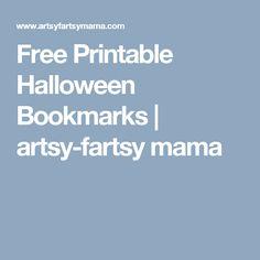 Free Printable Halloween Bookmarks | artsy-fartsy mama