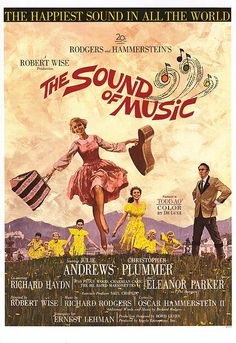 Sound of Music :)