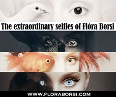 The Extraordinary Selfies of Flora Borsi --  She uses exquisite photo manipulation to create surreal images that are thematically focused who the human being is.  #designingwomen #designing-women #design #photography