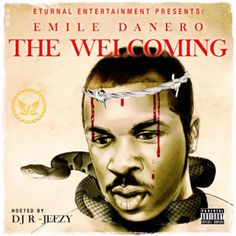 "Eturnal Entertainment presents the long awaited project from Delaware hip hop artist Emile Danero titled ""The Welcoming"" hosted by DJ R-Jeezy. Listen Now! R&b Artists, Hip Hop Artists, Hip Hop Mixtapes, Music Mix, Victorious, Rap, Entertaining, Album, Songs"